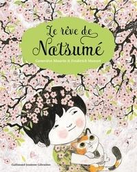 Geneviève Maurin et Frédérick Mansot - Le rêve de Natsumé.
