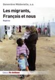 Geneviève Médevielle - Les migrants, François et nous - Repères.