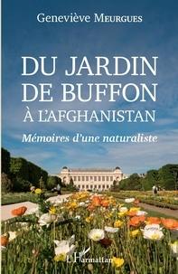 Téléchargement ebook gratuit pour téléphone Android Du jardin de Buffon à l'Afghanistan  - Mémoires d'une naturaliste en francais
