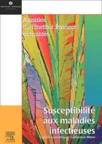 Geneviève Milon et  Collectif - Susceptibilité aux maladies infectieuses.