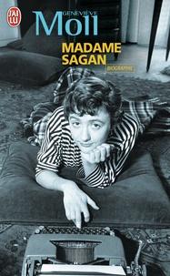 Geneviève Moll - Madame Sagan - A tombeau ouvert.