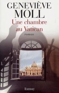 Geneviève Moll - Une chambre au Vatican.