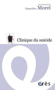 Geneviève Morel - Clinique du suicide.