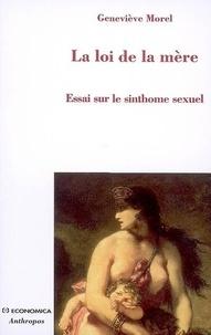 La loi de la mère - Essai sur le sinthome sexuel.pdf