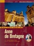 Geneviève-Morgane Tanguy et Hervé Ronné - Sur les pas de Anne de Bretagne.