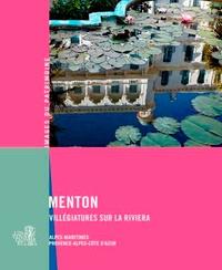 Geneviève Negrel - Menton - Villégiatures sur la Riviera.