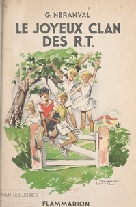 Geneviève Néranval et Manon Iessel - Le joyeux clan des R.T..