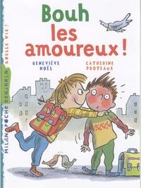 Geneviève Noël et Catherine Proteaux - Bouh les amoureux !.