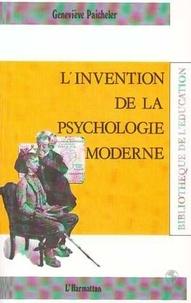 Geneviève Paicheler - L'invention de la psychologie moderne.