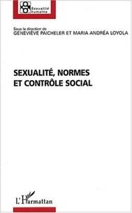 Geneviève Paicheler et Maria-Andrea Loyola - Sexualité, normes et contrôle social.