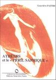 """Geneviève Pastre - Athènes et le """"péril saphique""""."""
