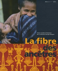 La fibre des ancêtres - Trésors textiles dIndonésie de la collection Georges Breguet.pdf