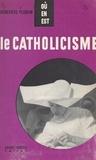 Geneviève Ploquin et Louis Emié - Le catholicisme.