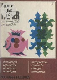 Geneviève Ploquin - Le papier.