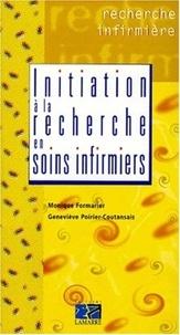 Geneviève Poirier-Coutansais et Monique Formarier - Initiation à la recherche en soins infirmiers.