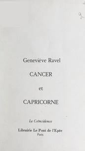 Geneviève Ravel - Cancer et Capricorne.