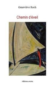 Geneviève Roch - Chemin d'éveil.