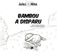 Geneviève Rousseau et Philippe Goossens - Bambou a disparu !.