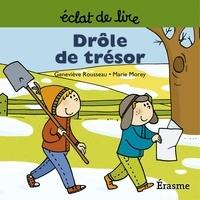 Geneviève Rousseau et  Marie Morey - Drôle de trésor - une histoire pour lecteurs débutants (5-8 ans).