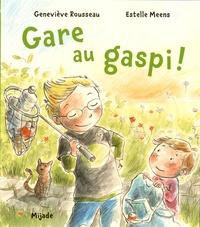 Geneviève Rousseau et Estelle Meens - Gare au Gaspi.