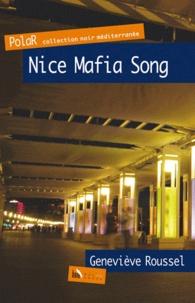 Geneviève Roussel - Nice Mafia Song.