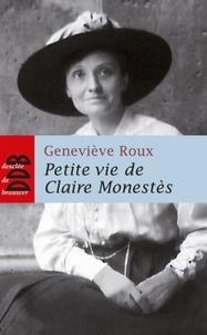 Geneviève Roux - Petite vie de Claire Monestès.