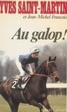 Geneviève Saint-Martin et  Sain - Au galop.