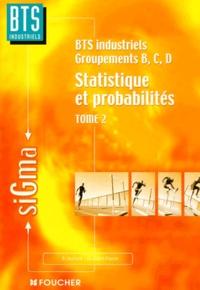 Deedr.fr Statistique et probabilités BTS industriels groupements B/C/D. Tome 2 Image