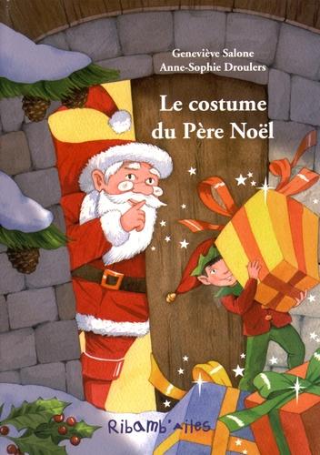 Geneviève Salone et Anne-Sophie Droulers - Le costume du Père Noël.