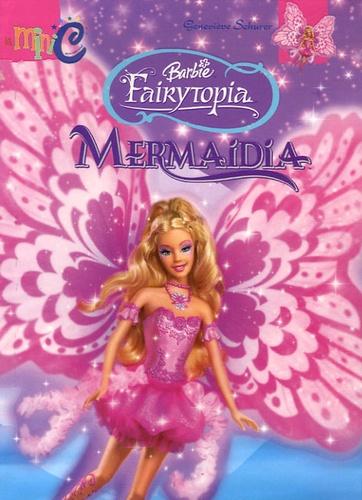 Geneviève Schurer - Barbie Fairytopia  : Mermaidia.