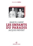 Geneviève Sellier - Les Enfants du paradis (Marcel Carné, Jacques Prévert).