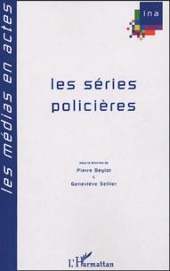 Geneviève Sellier et Pierre Beylot - Séries policières.