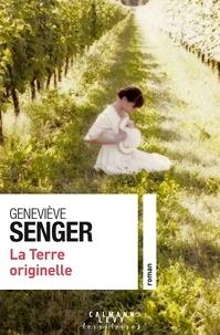 Geneviève Senger - La Terre originelle.