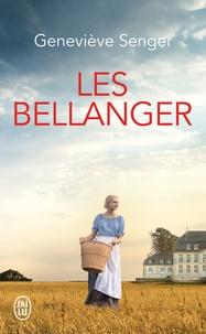 Geneviève Senger - Les Bellanger Tome 1 : .