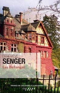 Les Bellanger - Geneviève Senger - Format ePub - 9782702161371 - 14,99 €