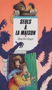 Geneviève Senger - Seuls à la maison.