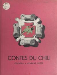 Geneviève Serreau et Fabienne Bertoux - Contes du Chili.