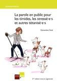 Geneviève Smal - La parole en public pour les timides, les stressé.e.s et autres tétanisé.e.s.