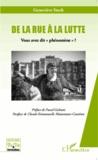 """Geneviève Stock - De la rue à la lutte - Vous avez dit """"phénomène"""" ?."""