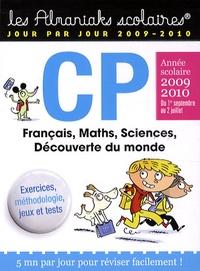 Geneviève Sud - CP Année scolaire 2009 2010 - Français, Maths, Sciences, Découverte du monde.