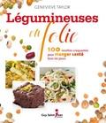Geneviève Taylor - Légumineuses en folie - 100 recettes craquantes pour manger santé tous les jours.