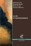 Geneviève Teil et Sandrine Barrey - Le vin et l'environnement - Faire compter la différence.