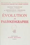 Geneviève Termier et Henri Termier - Évolution et paléogéographie.