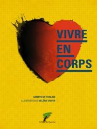 Geneviève Turlais et Valérie Voyer - Vivre en corps.