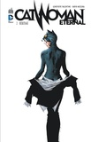 Genevieve Valentine et David Messina - Catwoman Eternal Tome 2 : Héritage.