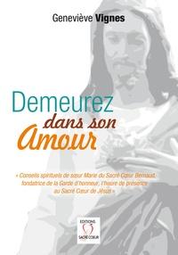 Geneviève Vignes - Demeurez dans son amour.