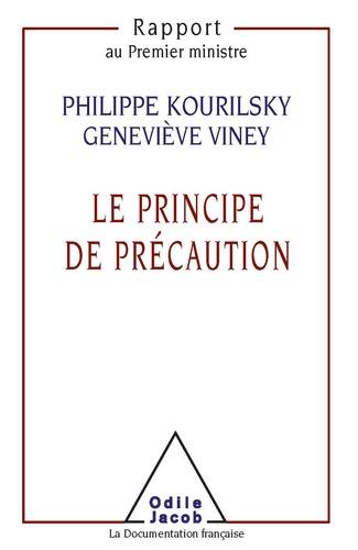 LE PRINCIPE DE PRECAUTION.. Rapport au Premier ministre