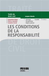 Geneviève Viney et Patrice Jourdain - Les conditions de la responsabilité.