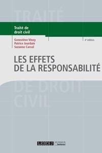 Geneviève Viney et Patrice Jourdain - Les effets de la responsabilité.