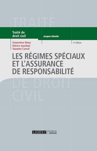 Geneviève Viney et Patrice Jourdain - Les régimes spéciaux et l'assurance de responsabilité.
